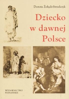 """""""Dziecko w dawnej Polsce"""""""