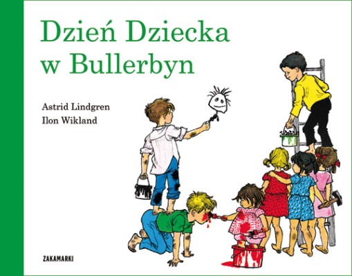 "Astrid Lindgren ""Dzień Dziecka w Bullerbyn"""