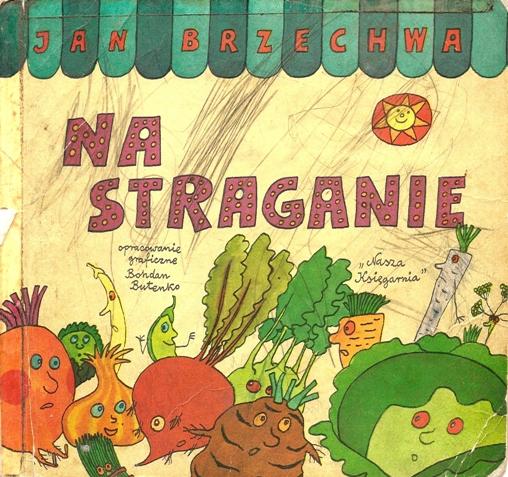 """""""Na straganie"""" Jan Brzechwa"""