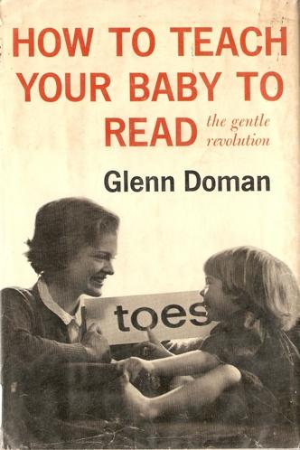"""Glenn Doman """"Jak nauczyć małe dziecko czytać"""""""